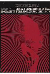 Lenin a demokratikus és a szocialista forradalomról (1893-1917) - Régikönyvek