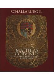 Matthias Corvinus und die Renaissance in Ungarn - Régikönyvek