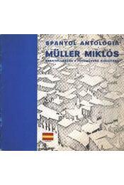 Spanyolantológia Müller Miklós - Régikönyvek