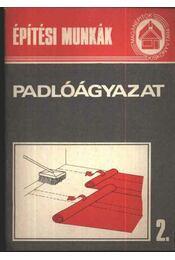 Építési munkák 2. - Padlóágyazat - Régikönyvek
