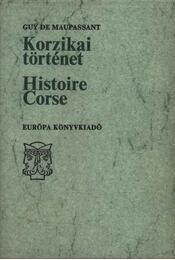 Korzikai történet (Historie Corse) - Régikönyvek