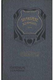 Shakespeare történelmi színművei I. - Régikönyvek