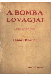A bomba lovagjai - Régikönyvek