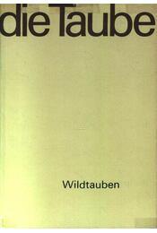 Die Taube - Régikönyvek
