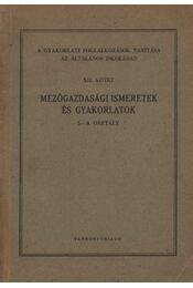 Mezőgazdasági ismeretek és gyakorlatok - Régikönyvek