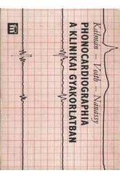 Phonocardiographia a klinikai gyakorlatban - Régikönyvek