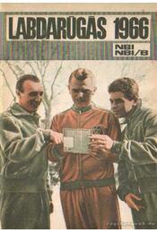 Labdarúgás 1966 - Szűcs László - Régikönyvek