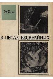 Határtalan erdőkben (В лесах бескрайных) - Régikönyvek