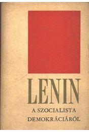 Lenin a szocialista demokráciáról - Régikönyvek