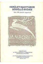 Kerületi Nagytábor. Gödöllő 50 éves - Régikönyvek