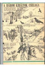 A három királyok csillaga 1986. (19-36. szám 12. rész) - Régikönyvek