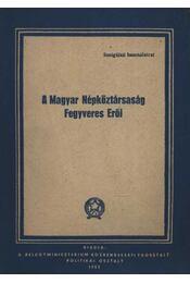 A Magyar Népköztársaság Fegyveres Erői - Régikönyvek