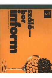 Szőlő-bor inform 1988/2. - Régikönyvek