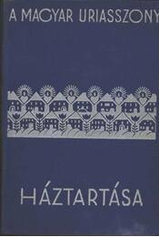 Magyar úriasszony háztartása - Régikönyvek