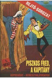 Piszkos Fred, a kapitány 1. rész - Régikönyvek