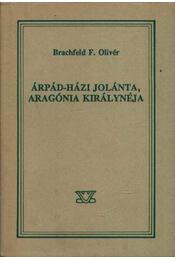Árpád-házi Jolánta, Aragónia királynéja - Régikönyvek