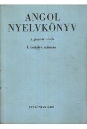 Angol nyelvkönyv a gimnáziumok I. osztálya számára - Régikönyvek