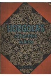 Horgolás kézimunka album - Régikönyvek