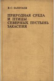 A Kaszpi-tengeren túli északi vidék madarai és természeti közege (Природная среда и птицы северl - Régikönyvek