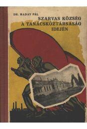 Szarvas község a tanácsköztársaság idején - Régikönyvek