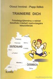 Trainiere Dich - Olaszi Imréné, Papp Ildikó - Régikönyvek