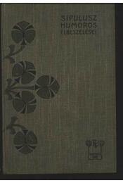 Sipulusz humoros elbeszélései - Régikönyvek