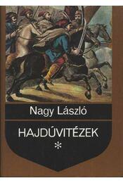 Hajdúvitézek (1591-1699) - Régikönyvek