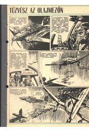 Tűzvész az olajmezőn 1972. (14-19. szám 6. rész) - Régikönyvek