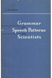 Grammar in Speech Patterns for Scientists - Régikönyvek