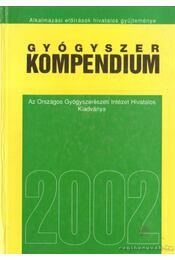 Gyógyszer kompendium 2002 - Régikönyvek