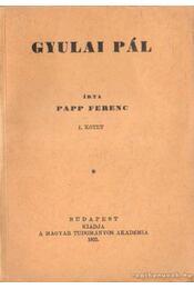 Gyulai Pál I-II. kötet - Régikönyvek