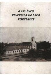 A 150 éves Kevermes község története - Régikönyvek