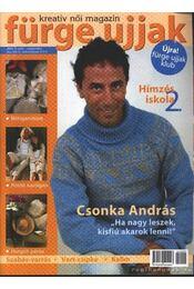 Fürge ujjak 2004. 9. szám szeptember - Régikönyvek