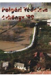 Polgári védelem évkönyv '99. - Régikönyvek