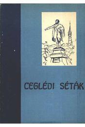 Ceglédi séták (dedikált) - Régikönyvek