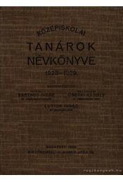 Középiskolai tanárok névkönyve 1928-1929. - Régikönyvek