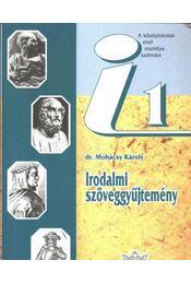 Irodalmi szöveggyűjtemény 1. - Régikönyvek