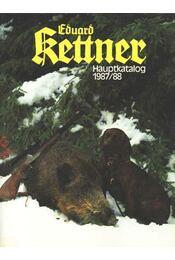 Eduard Kettner Hauptkatalog 1987/88. - Régikönyvek