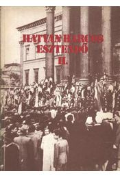 Hatvan harcos esztendő II. - Régikönyvek