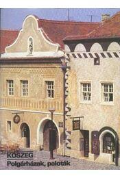 Kőszeg - polgárházak, paloták - Régikönyvek
