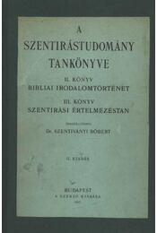 A szentirástudomány tankönyve II-III. könyv (egyben) - Régikönyvek
