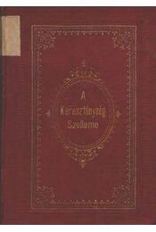 A Kereszténység Szelleme negyedik kötet - Régikönyvek