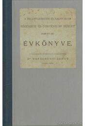 A Biharvármegyei és Nagyváradi Régészeti és Történelmi Egylet 1896/97-iki Évkönyve - Régikönyvek