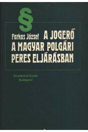 A jogerő a magyar polgári peres eljárásban - Régikönyvek