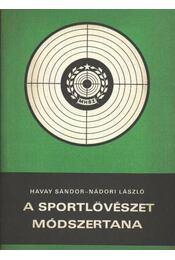 A sportlövészet módszertana - Régikönyvek