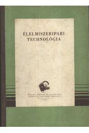 Élelmiszeripari technológia - Régikönyvek