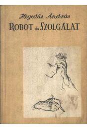 Robot és Szolgálat (dedikált) - Régikönyvek