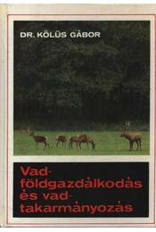 Vadföldgazdálkodás és vadtakarmányozás - Régikönyvek