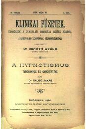A hypnotismus tudományos és gyógyértéke - Régikönyvek