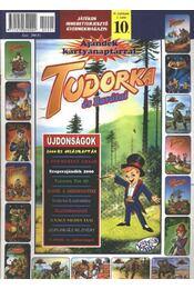 Tudorka és Barátai 10. - Régikönyvek